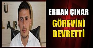 Son Dakika: Erhan Çınar Görevi Devretti