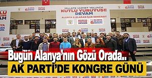 AK Parti'de Bugün Kongre Günü