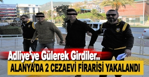 Alanya'da 2 Cezaevi Firarisi Yakalandı