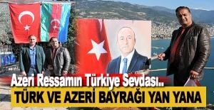 Azeri Ressamın Türkiye Sevdası