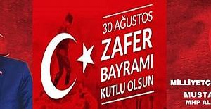 Mhp Alanya ilçe başkanlığı 30 Ağustos Zafer Bayramı kutlama mesajı
