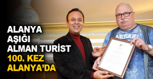 Alanya aşığı Alman turist 100. kez Alanya'da