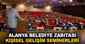 Alanya Belediye Zabıtası kişisel gelişim seminerleri sona erdi
