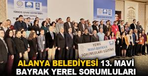 Alanya Belediyesi 13. Mavi Bayrak Yerel Sorumluları Eğitimi'ne katıldı