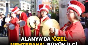 Alanya'da 'Özel Mehterana' büyük ilgi