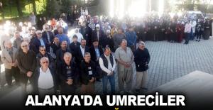 Alanya'da Umreciler dualarla uğurlandı