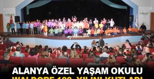 Alanya Özel Yaşam Okulu Waldorf 100. yılını kutladı