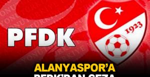 Alanyaspor'a PFDK'dan ceza