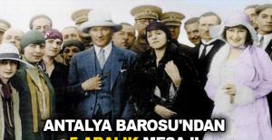 Antalya Barosu'ndan 5 Aralık mesajı