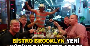 Bistro Brooklyn yeni yüzüyle hizmete açıldı