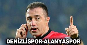 Denizlispor - Alanyaspor maçının hakemi belli oldu