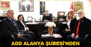 ADD Alanya Şubesi'nden Başkan Yücel'e ziyaret