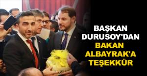 Başkan Durusoy'dan Bakan Albayrak'a teşekkür