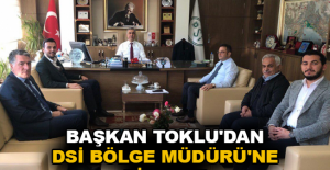 Başkan Toklu'dan DSİ Bölge Müdürü'ne ziyaret