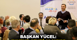 "Başkan Yücel: ""Huzur şehri Alanya"""
