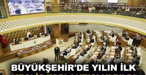 Büyükşehir'de yılın ilk meclis toplantısı yapıldı