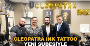 Cleopatra Ink Tattoo yeni şubesiyle Finladiya Tampere'de