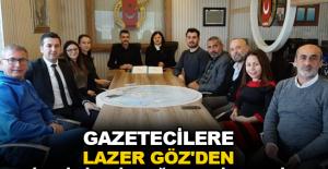 Gazetecilere Lazer Göz'den indirimli sağlık hizmeti