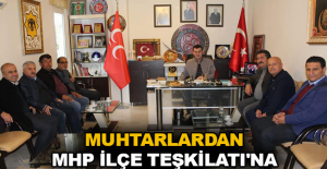 Muhtarlardan MHP İlçe Teşkilatı'na ziyaret