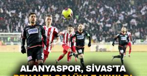 Alanyaspor, Sivas'ta penaltı golüyle yıkıldı