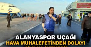 Alanyaspor uçağı hava muhalefetinden dolayı Sivas'a inemedi!