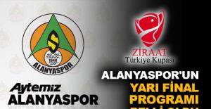 Alanyaspor'un yarı final programı belli oldu
