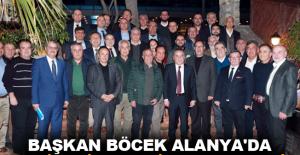 Başkan Böcek Alanya'da turizmcilerle bir araya geldi