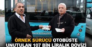 Örnek sürücü otobüsteunutulan 107 bin liralık dövizi sahibine teslim etti