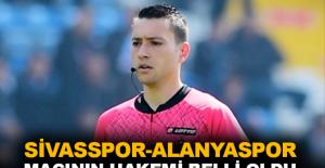 Sivasspor-Alanyaspor maçının hakemi belli oldu