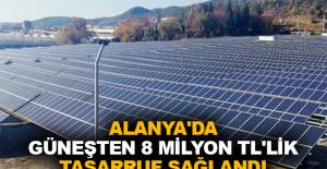 Alanya'da güneşten 8 milyon TL'lik tasarruf sağlandı