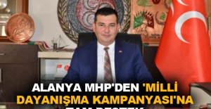 Alanya MHP'den 'Milli Dayanışma Kampanyası'na tam destek