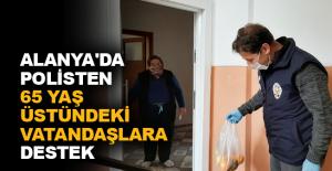 Alanya'da polisten 65 yaş üstündeki vatandaşlara destek