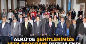 """ALKÜ'de """"Şehitlerimize Vefa Programı"""" düzenlendi"""