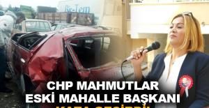 CHP Mahmutlar eski Mahalle Başkanı kaza geçirdi!