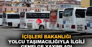 İçişleri Bakanlığı yolcu taşımacılığıyla ilgili genelge yayımladı