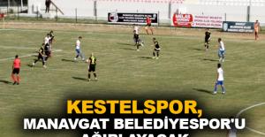 Kestelspor, Manavgat Belediyespor'u ağırlayacak