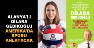 Alanya'lı Dilara Gedikoğlu Amerika'da sporu anlatacak