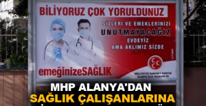 MHP Alanya'dan sağlık çalışanlarına billboardlı teşekkür