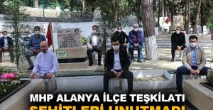 MHP Alanya İlçe Teşkilatı şehitleri unutmadı