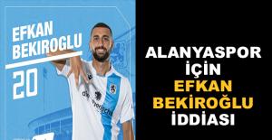 Alanyaspor için Efkan Bekiroğlu iddiası