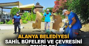 Alanya Belediyesi sahil büfeleri ve çevresini temizledi