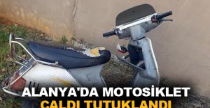 Alanya'da motosiklet çaldı tutuklandı