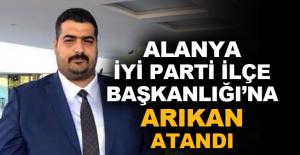 Alanya İYİ Parti İlçe Başkanlığı'na Arıkan atandı!