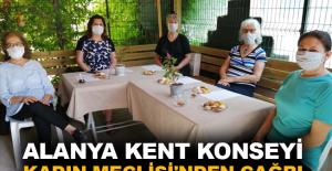 Alanya Kent Konseyi Kadın Meclisi'nden çağrı