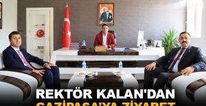 ALKÜ Rektörü Kalan'dan Gazipaşa'ya ziyaret