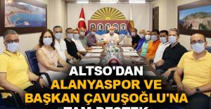 ALTSO'dan Alanyaspor ve Başkan Çavuşoğlu'na tam destek