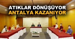 Atıklar dönüşüyor Antalya kazanıyor