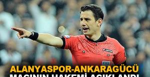 Aytemiz Alanyaspor-Ankaragücü maçının hakemi açıklandı
