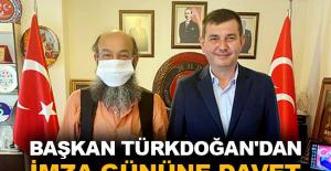 Başkan Türkdoğan'dan imza gününe davet