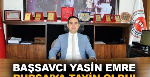 Başsavcı Yasin Emre Bursa'ya tayin oldu!